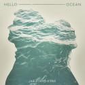 Första singeln från Hello Ocean