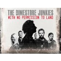 The Dimestore Junkies - 'With No Permission To Land' - ett tidlöst sound mitt i nuet