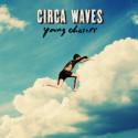 Circa Waves annonserer debutalbum
