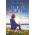 Luleåfödda Anna Lönnqvist är aktuell med ny roman Tjugo år till dig