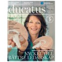 I senaste Ducatus: Kunskap om hjärnan nyckel till bättre ledarskap