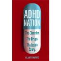 ADHD-epidemin avslöjad som en mångmiljardindustri