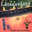 """""""Låtsasvärld"""" Ny låt/video från Göran Samuelsson"""