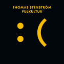ROXY RECORDINGS: Thomas Stenström - Fulkultur