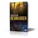 Kriminell verksamhet in på knuten blev grunden till journalisten Dan Nilssons debutroman Bevakaren