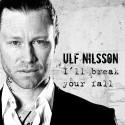 """Ulf Nilsson släpper EP och nya singeln """"I'll Break Your Fall"""""""