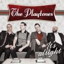 "The Playtones ""It's Alright"" Release 18 Juni"
