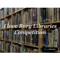 I love Bury Libraries competition