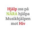 Hjälp oss hjälpa det är ju jul. Musikhjälpen mot HIV.