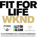 Fit for Life WKND – en fullmatad långhelg inom träning, hälsa och skönhet