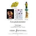 Fyra glaskonstnärer i tiden, 26 augusti-17 september