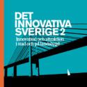 Lanseringsseminarium: Det innovativa Sverige 2