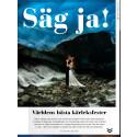 Säg Ja! Kärlekstema i första svenska numret av GoTraveling