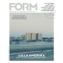 Nya numret av Form: Sextiotalets drömmar och morgondagens namn