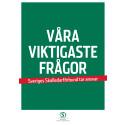 Våra viktigaste frågor - Sveriges Skolledarförbund tar ansvar