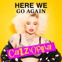 CazziOpeia släpper debutsingeln Here We Go Again