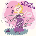 """Maria Wells sommarsingel """"It Ain´t Over ´Til The Big Fat Lady Sings"""" och sommarturné med """"Rhapsody In Rock""""!"""