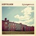 """Platina för Stiftelsens debutalbum """"Ljungaverk""""!"""
