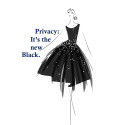 Privacy: It's the New Black