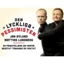 Succé för Den Lyckliga Pessimisten i Norrbotten!