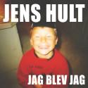 Jens Hult släpper känslosam ny singel- Jag Blev Jag