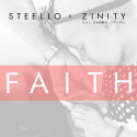 STEELLO x ZINITY feat Sanna Stihl - FAITH