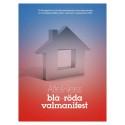 AtteWeiss blå-röda valmanifest: 15 förslag till blocköverskridande överenskommelse om bostadspolitiken