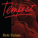 NEW BOB DYLAN ALBUM – TEMPEST - SET FOR SEPTEMBER RELEASE