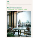 Midtown Residential - Our Patch, Our View Q1 2014
