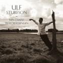 Ulf Stureson släpper ny musik inför turnépremiär