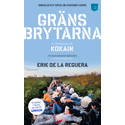 Julklappstips! Erik de la Regueras kritikerrosade och mycket aktuella bok Gränsbrytarna. Två kronor per såld bok går till UNHCR!