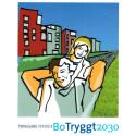 BoTryggt2030 - en modell för att skapa säkra och trygga städer