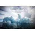 """Vernissage för fotograf Björn Persson """"Frozen Poetry - fotografier av en försvinnande värld"""" den 20 oktober"""