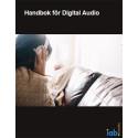 Sveriges första Handbok för Digital Audio