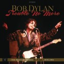 "​Bob Dylan släpper ""Trouble No More""– The Bootleg Series Vol. 13 / 1979-1981 den 3 november"