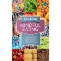 Ta kontroll över ditt ätande med Mindful eating