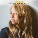 "FØRSTE SINGEL FRA LISSIE - ""DON'T YOU GIVE UP ON ME"" - TURNÉDATOER"
