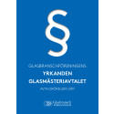 Glasbranschföreningens yrkanden - Glasmästeriavtalet 2017