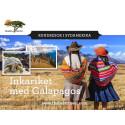 Upplev Inkariket med Galapagos