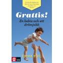 """""""Grattis! En bebis och ett drömjobb"""" aktuell bok av Postures VD och grundare Emma Pihl"""