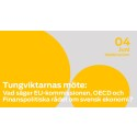 Tungviktarnas möte 4 juni: Vad säger EU-kommissionen, OECD och Finanspolitiska rådet om svensk ekonomi?