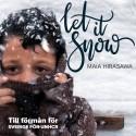 """Årets jullåt: """"Let it snow"""" tolkad av Maia Hirasawa"""