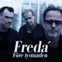 """Fredá  firar 30 år som grupp och släpper ny singeln """"Före Tystnaden"""" på fredag"""