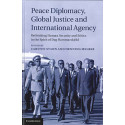 Presentation of the book: Peace Diplomacy, Global Justice and International Agency (Cambridge University Press 2014)