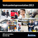 Bilia Verksamhetspresentation 2013