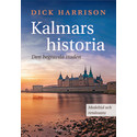 Dick Harrison skriver  Kalmars reviderade historia