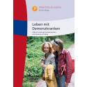 """""""Leben mit Demenzkranken"""" - Broschüre der DAlzG bietet Hilfen für schwierige Verhaltensweisen und Situationen im Alltag"""