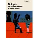 Höstens ruggigaste ebok: Doktorn och demonen av Johannes Lundborg, en bok om ondska, skuld och förfärande ensamhet