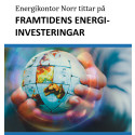 Omvärldsanalys – Energikontor Norr tittar på framtidens energiinvesteringar