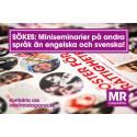 Sökes: Miniseminarier på andra språk än engelska och svenska